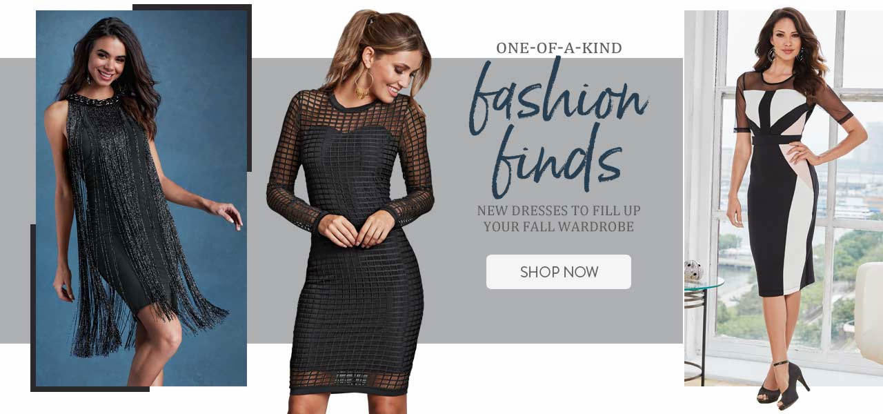One-of-a-kind fashion finds. New dresses to fill up your fall wardrobe. Shop now.