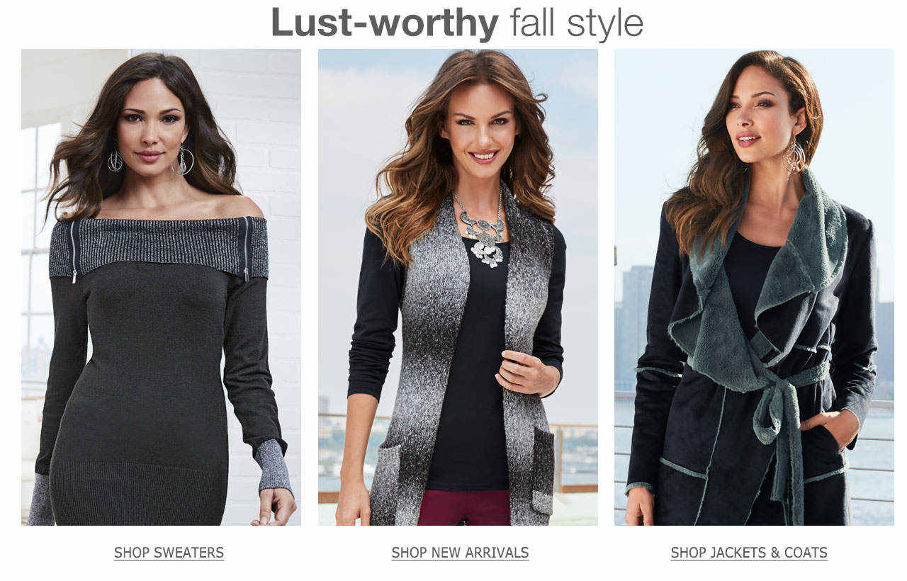 Fall for fashion trends like sweaters, new arrivals and jackets and coats.