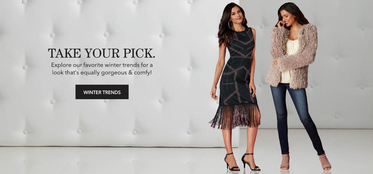Explore your favorite winter trends for a look that's equally gorgeous and comfy. Shop Winter Trends.