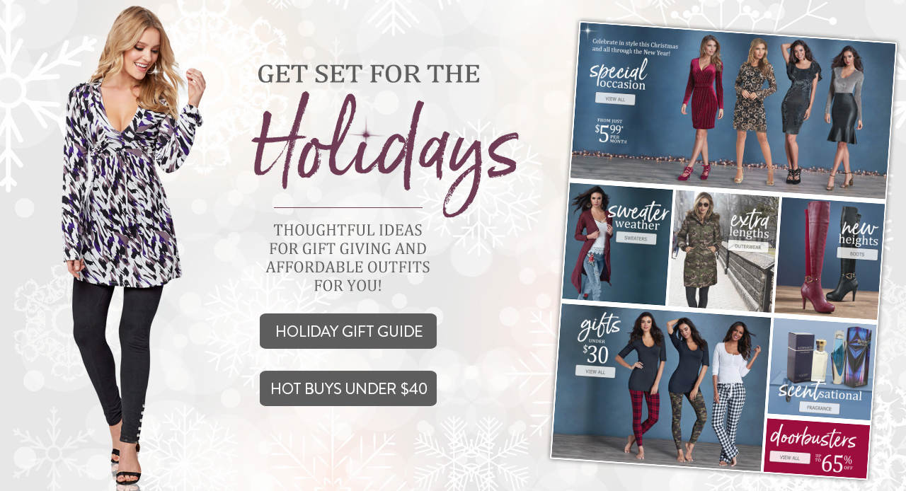 Get set for the holidays with thoughtful ideas for gift giving and affordable outfits for you. Shop the Holiday Gift Guide plus Hot Buys under $40.