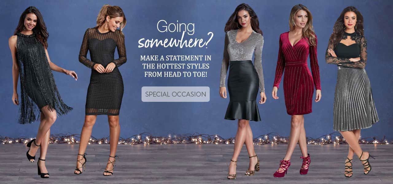Going somewhere special! Make a statement in the hottest styles from head to toe. Shop Special Occasion now.