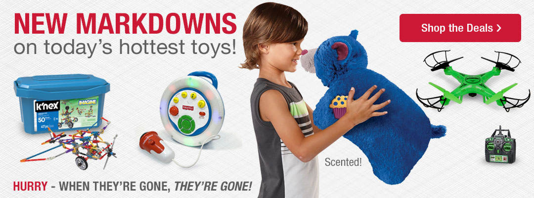 Great new markdowns on today's hottest toys! Shop now.