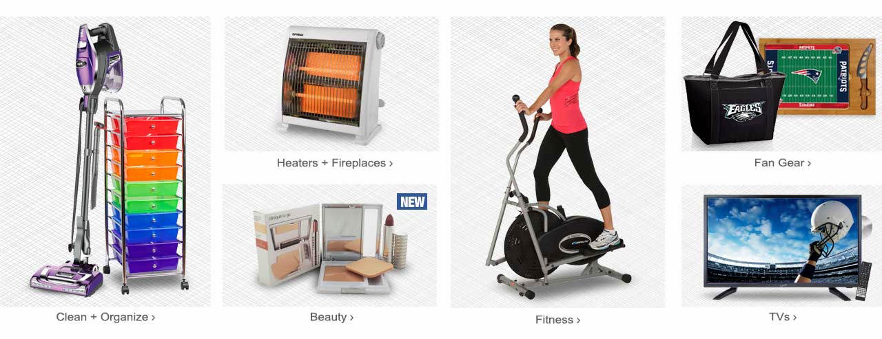 So many ways to shop! Clean and Organize, warm up with heaters and fireplaces, shop beauty products and fitness equipment. Fan gear is here, along with tvs for watching the big game. Start exploring!