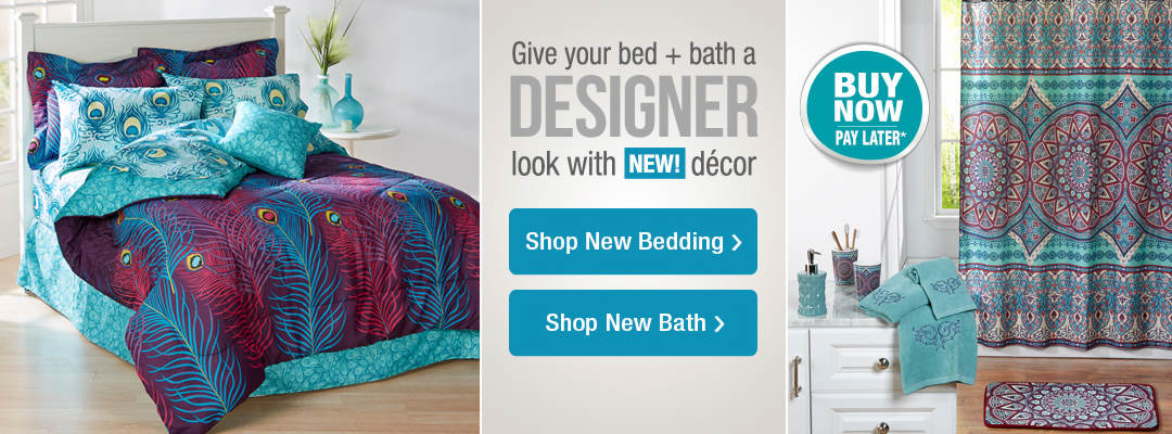 Give your bed and bath a designer look with new decor.
