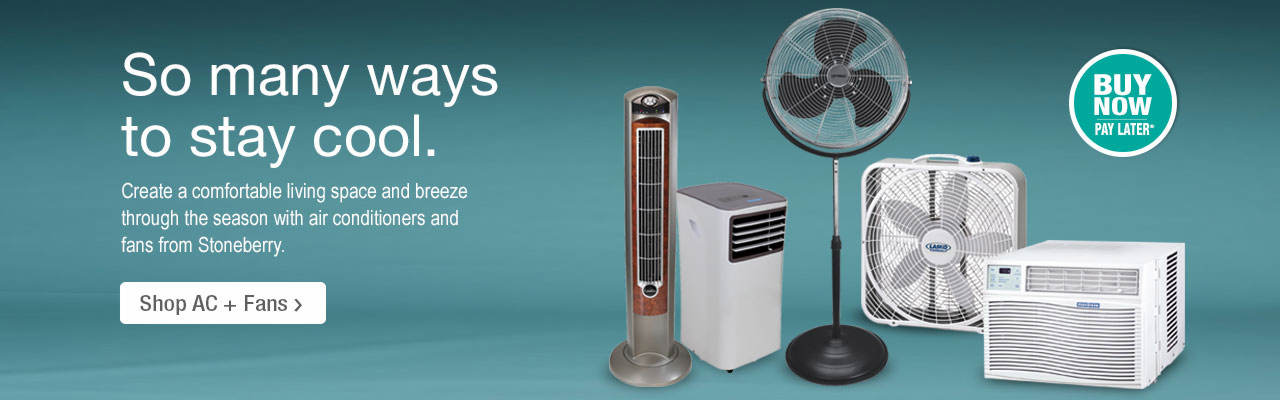 So many ways to stay cool. Shop Air Conditioners and Fans at Stoneberry.