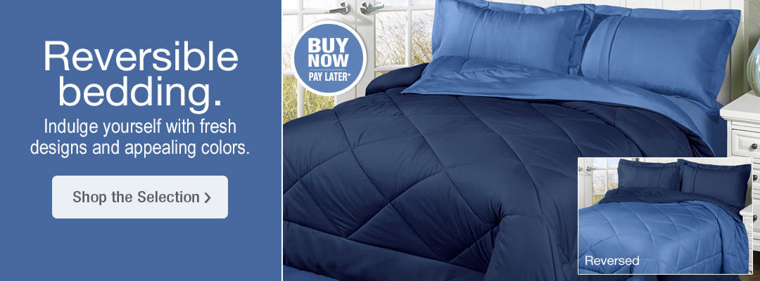 Indulge yourself with fresh designs and appealing colors. Shop reversible bedding now.