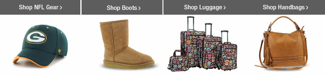 Shop Top Clothing, Shoes + Bags Categories - NFL Gear, Boots, Luggage and Handbags!