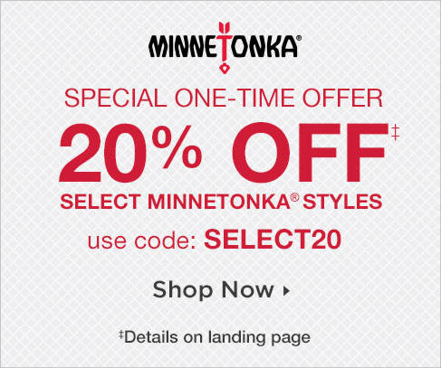 20% Off Select Minnetonka Styles! Shop Now
