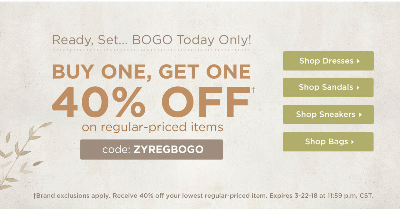 Buy One, Get One 40% Off On Regular-Priced Items With Code: ZYREGBOGO Until 11:59 PM CST on 3-22-18.