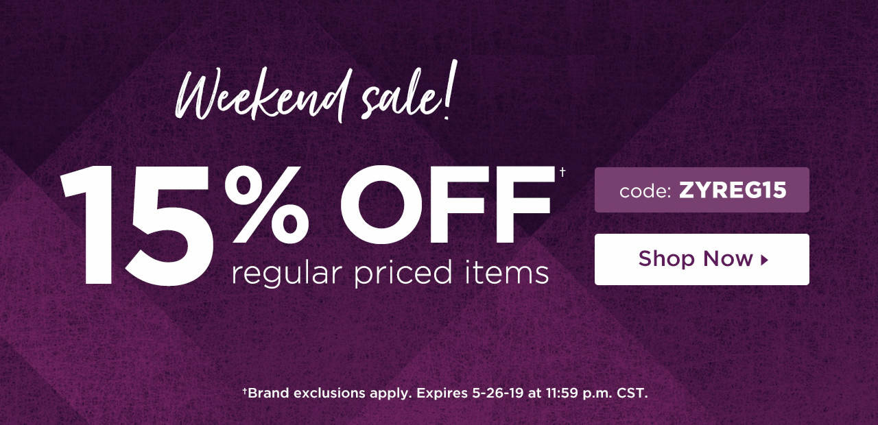 15% Off Regular-Priced Items! Shop Now