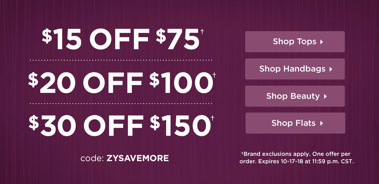 $15 Off $75, $20 Off $100 or $30 Off $150! Shop Now