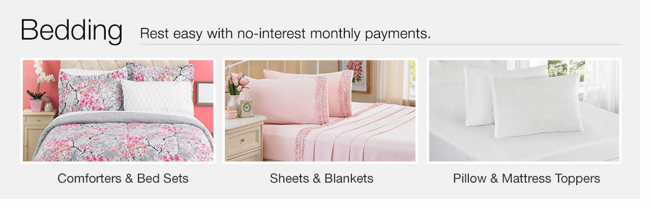 Rest easy with no-interest monthly payments - Shop Bedding