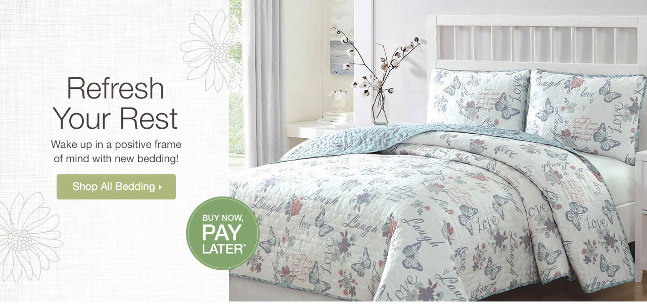 Refresh Your Rest - Wake up in a positive frame of mind with new bedding! Shop Now