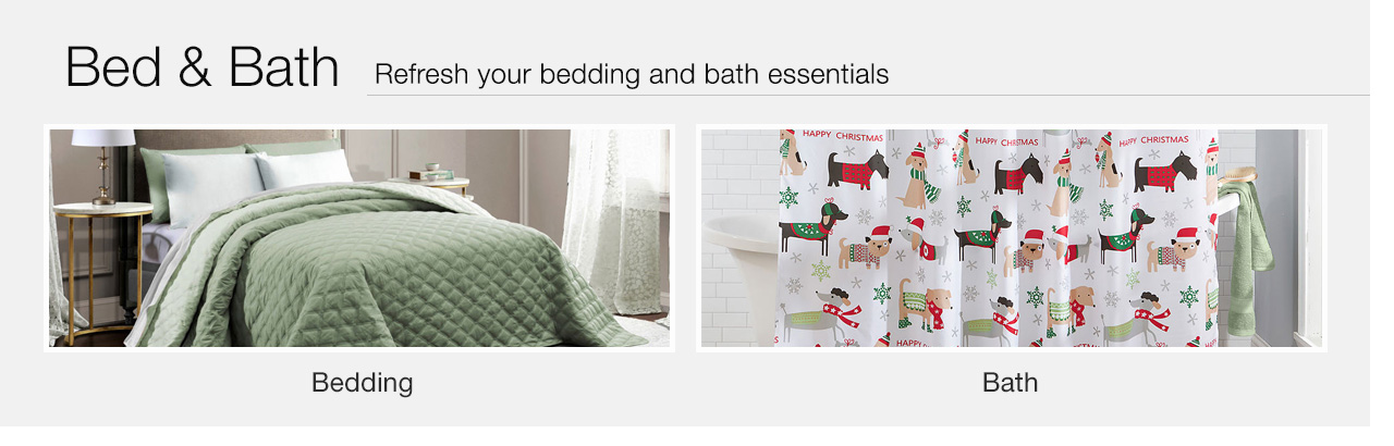 Bed & Bath - Refresh your bedding and bath essentials