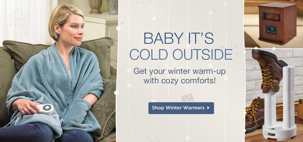 Baby it's cold outside! Get your Winter Warmers. Shop Now