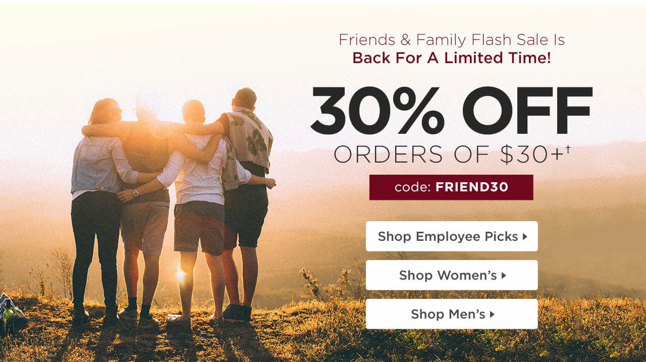 Friends & Family Sale Is Back!