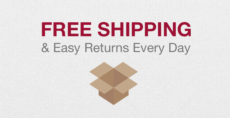 Free Shipping & Easy Returns Every Day