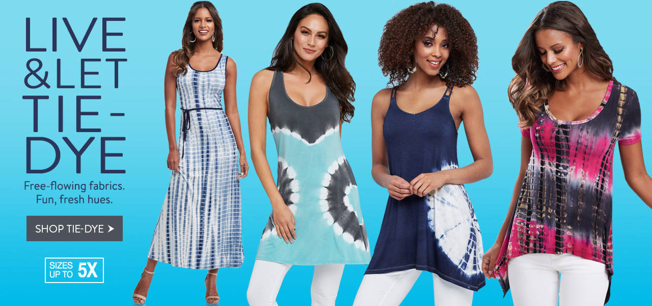 Shop tie-dye styles in free-flowing fabrics and fun, fresh hues.