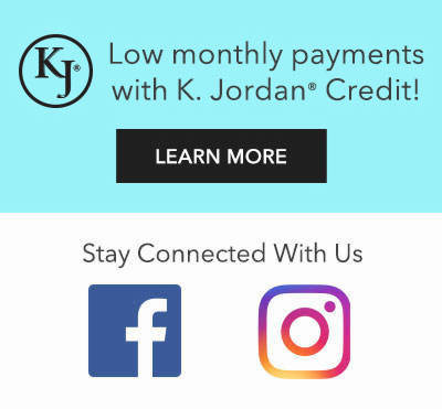 Low monthly payments with K.Jordan Credit and visit us on Facebook and Instagram