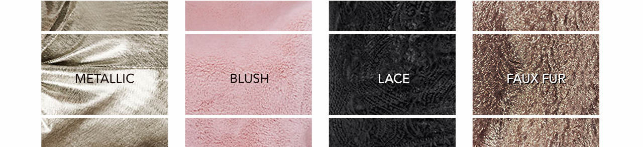 Shop Metallic, blush, lace and faux fur styles. The fabrics of season!