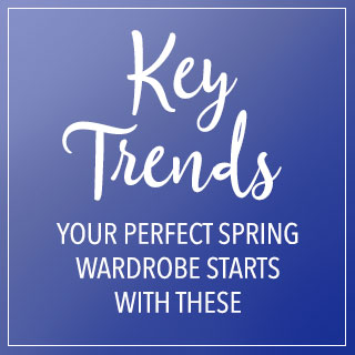 Your perfect spring wardrobe starts with these key trends.