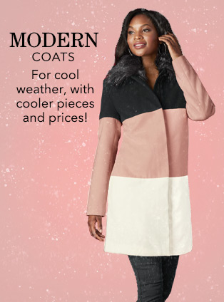 Modern coats. For cool weather, with cooler pieces and prices.! Shop Modern Length Coats.