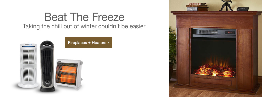Beat the freeze. Shop fireplaces and heaters now.