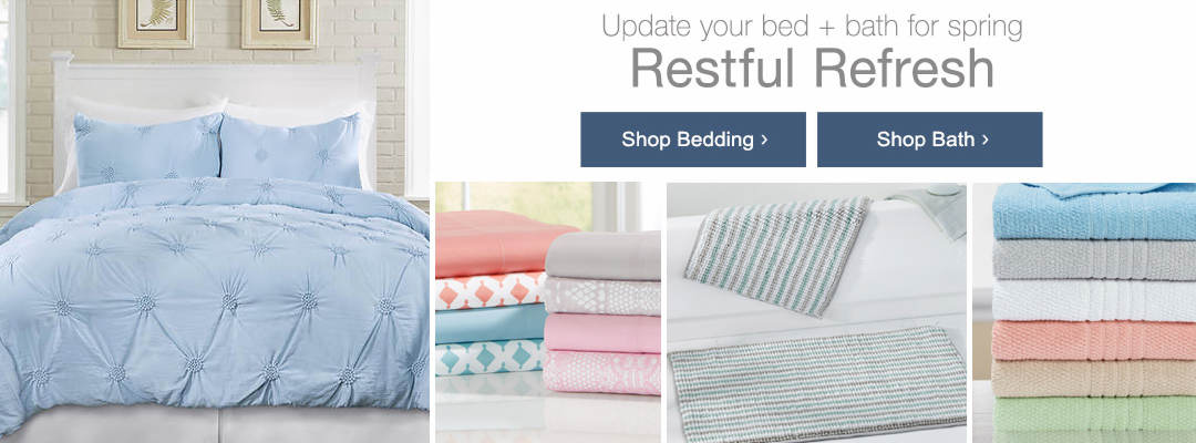 Update your bed and bath for spring. Shop bedding and bath today.