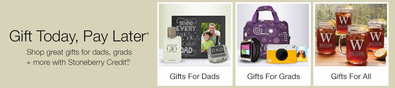 Shop for gifts for Dads and Grads, plus personalized gifts for all now!