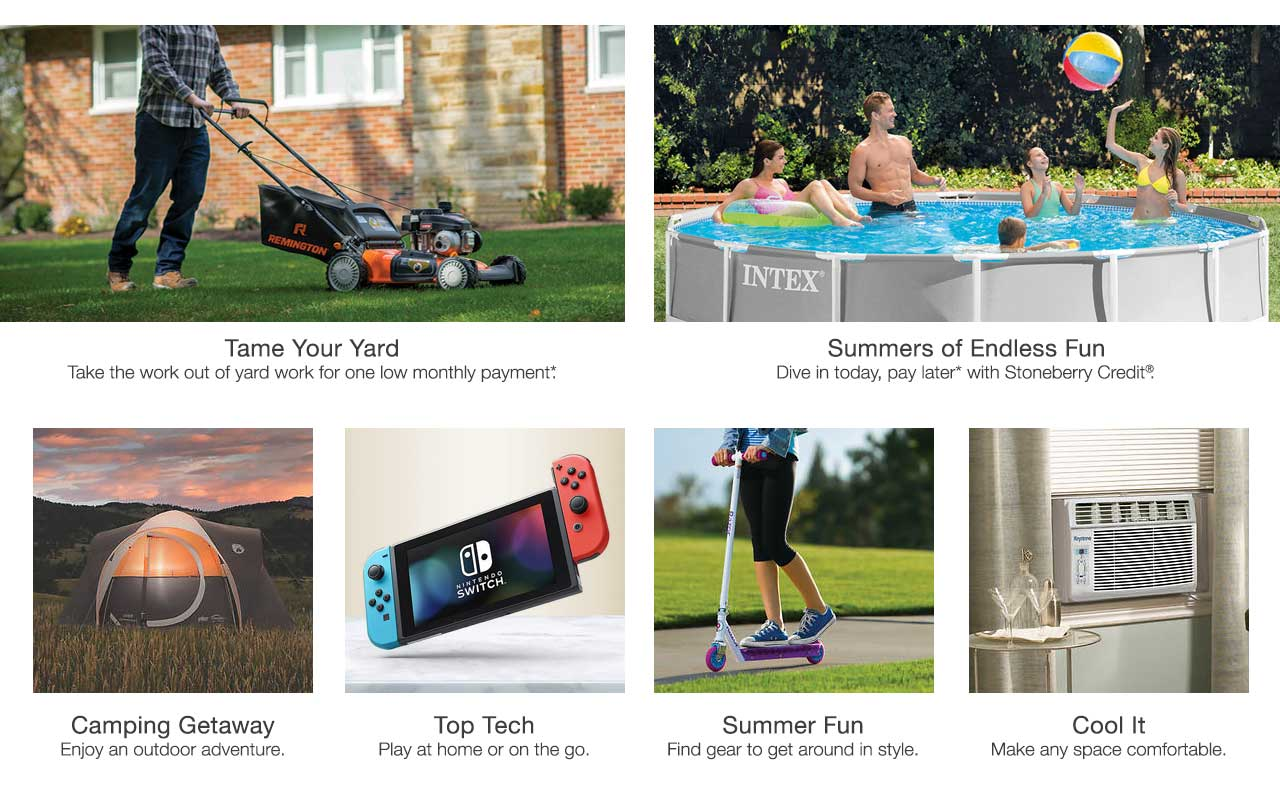 Tame the yard with lawn and garden tools. Dive into a new pool or enjoy a camping getaway. Find summer fun gear, air conditioners and fans as well as top electronics.