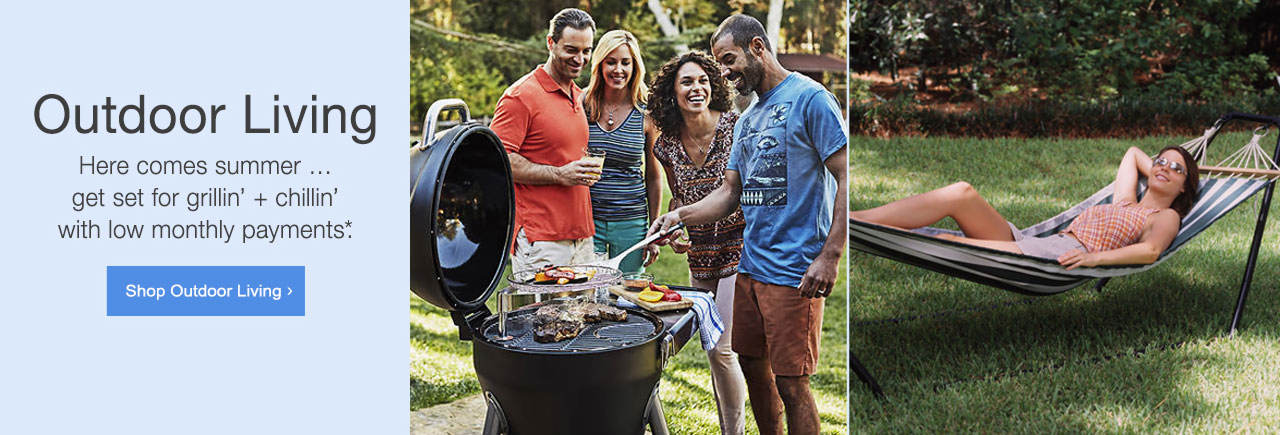 Here comes summer... get set for grillin' and chillin' with low monthly payments. Shop Outdoor Living now.