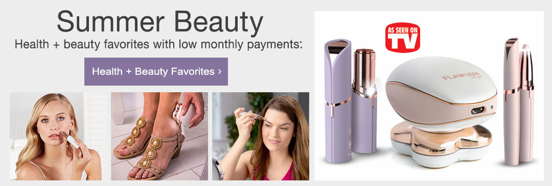 Health and beauty favorites with low monthly payments. Shop now.