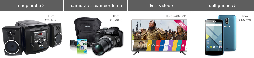 Shop Top Electronics Categories - Audio, Cameras + Camcorders, TVs + Video and Cell Phones!