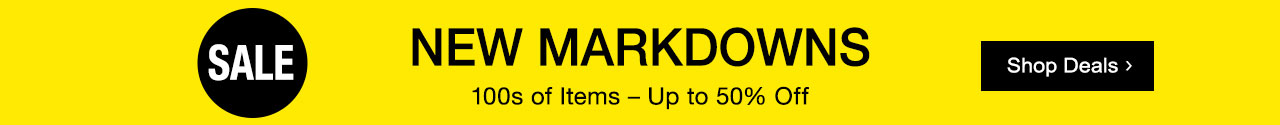 New markdowns of up to 50% on hundreds of sale items. Shop now.