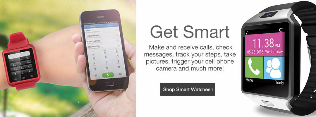 Get smart watches. Make and receive calls, check messages, track your steps, take pictures, trigger your cell phone camera and much more! Shop now.