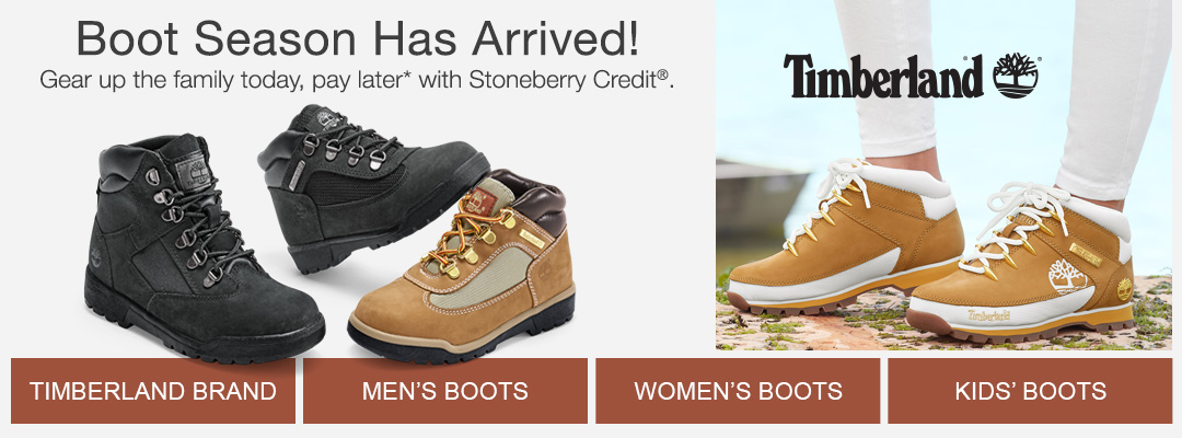 Boot season has arrived. Gear up the family today, pay later with Stoneberry Credit. Shop boots for men, women and kids, including top-sellers from Timberland.