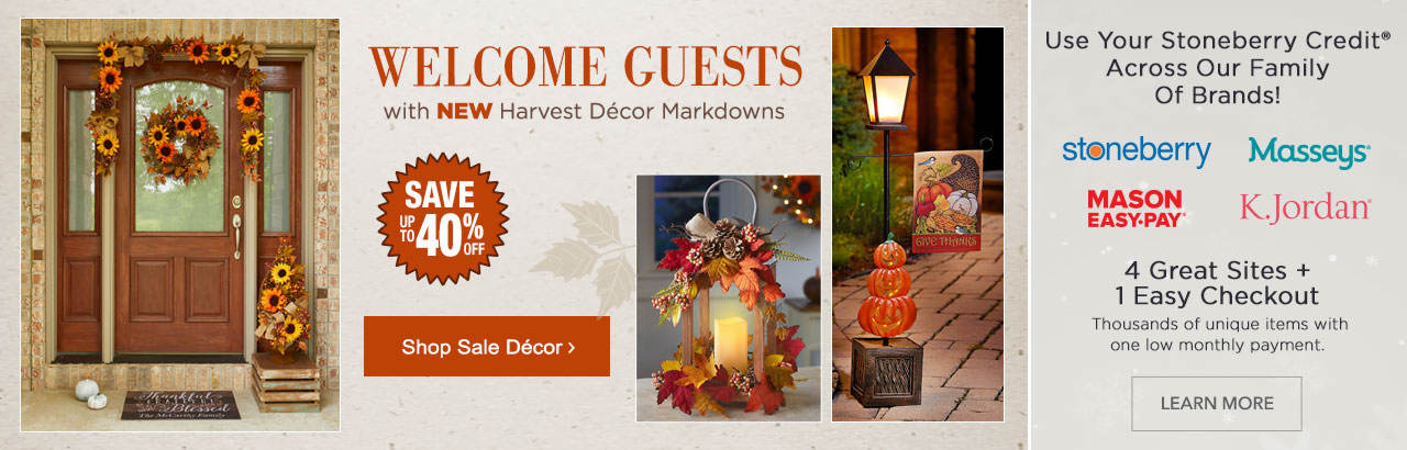 Welcome guests with harvest decor markdowns! Use your Stoneberry Credit across our family of 4 brands.