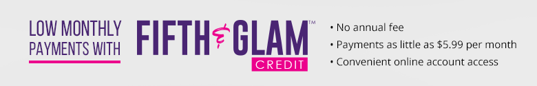 Low Monthly Payments with Fifth & Glam Credit