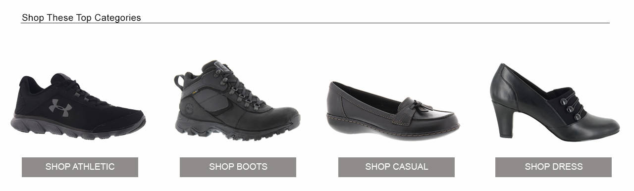 Shop Our Top Categories; Athletic, Boots, Casual, and Dress