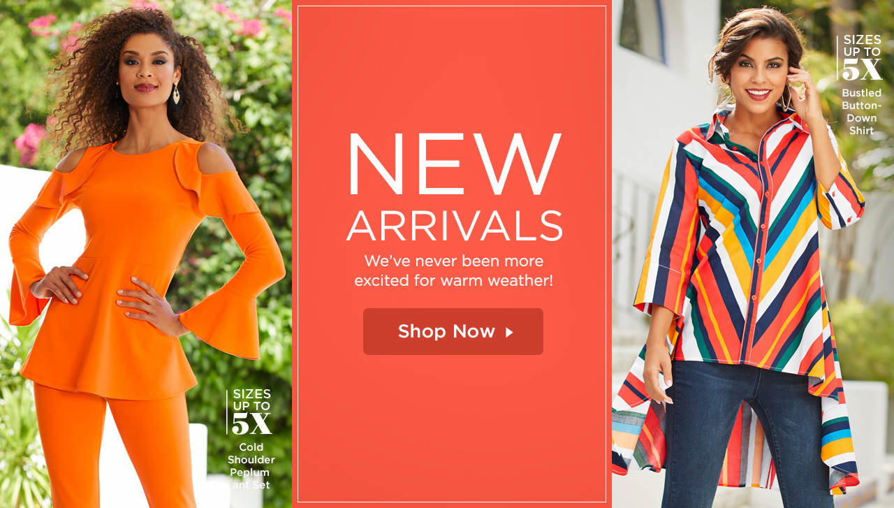New Arrivals - We've never been more excited for warm weather! Shop Now