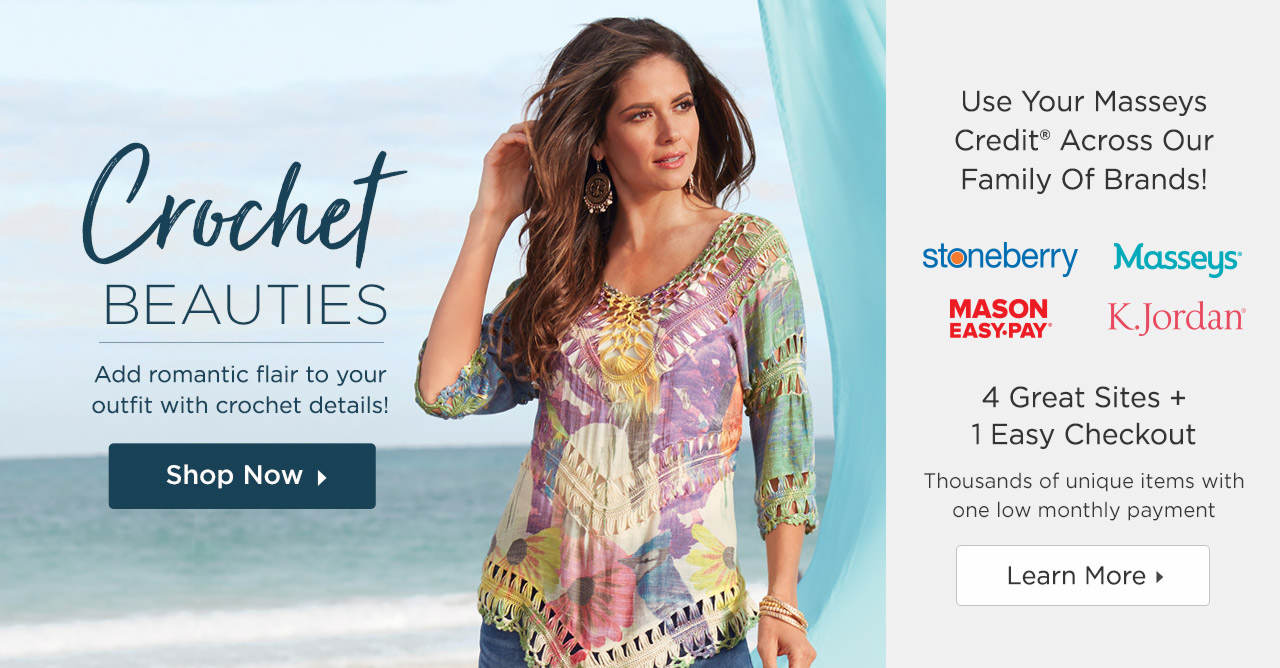 Use Your Masseys Credit Across Our Family Of Brands and Shop Clothing With Beautiful Crochet Details!