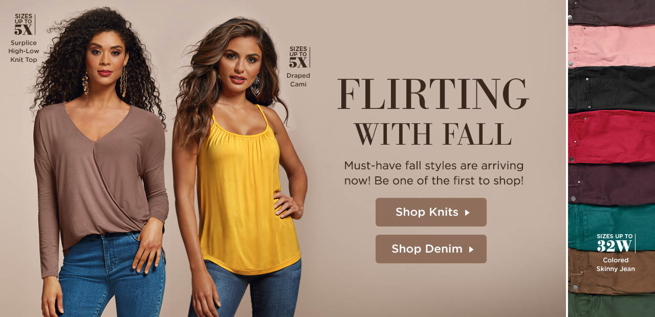 Flirting With Fall - Must-have fall styles are arriving now! Shop Knit Tops and Jeans