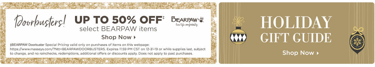 BEARPAW Doorbusters - Save Up To 50% On Select Items! Also, Shop Gifts for the Whole Family at our Holiday Gift Guide!
