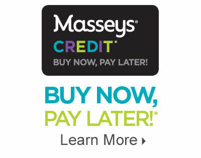 Buy Now, Pay Later With Masseys Credit! Learn More