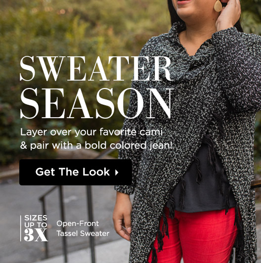 Sweater Season - Layer over your favorite cami or pair with a bold colored jean! Shop Sweaters