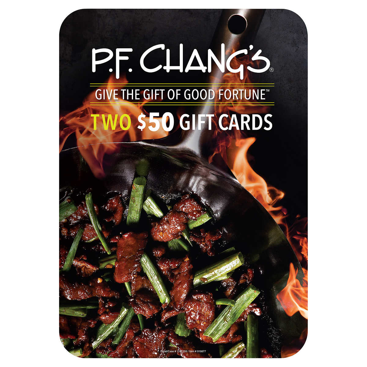 P F  Chang's, Two $50 Gift Cards